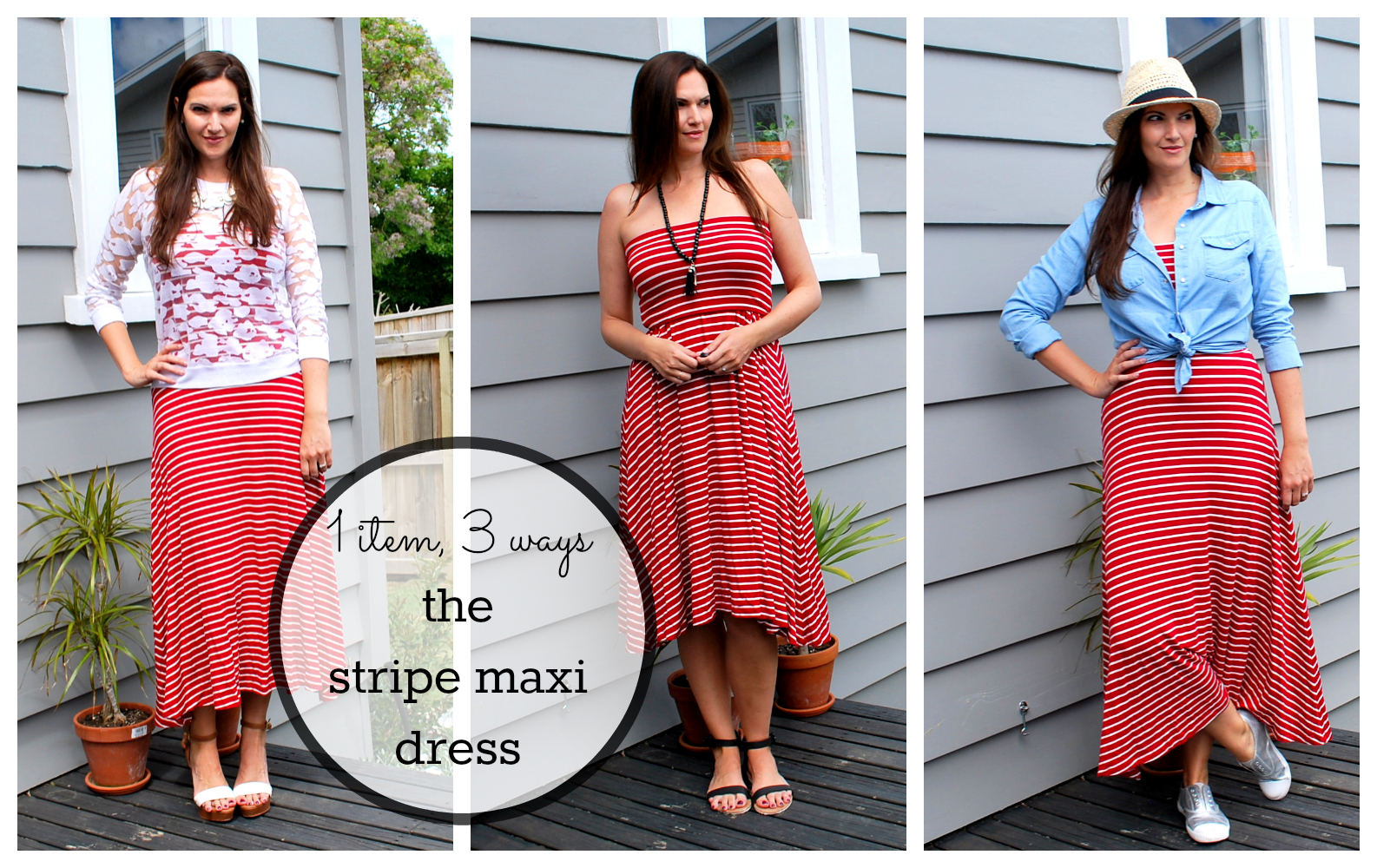 {The Stripe Maxi Dress} one item, three ways